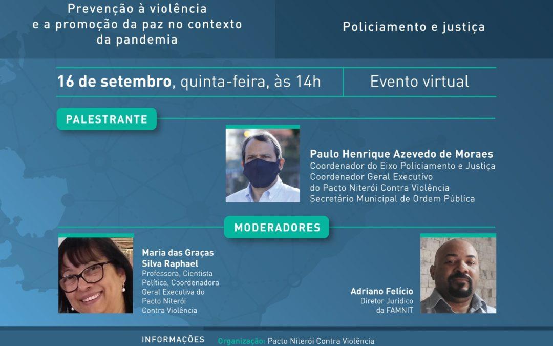 DEVOLUTIVAS: EIXO POLICIAMENTO E JUSTIÇA – II ENCONTRO GOVERNO E SOCIEDADE CIVIL 2021
